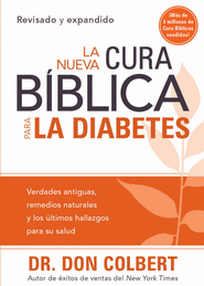 La Nueva cura biblica para la diabetes - eBook  -     By: Don Colbert