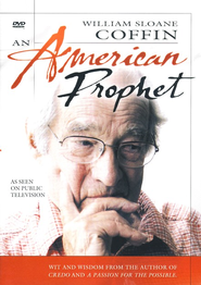William Sloan Coffin: An American Prophet on DVD  -