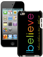 Believe iPod Touch 4G Case, Black  -
