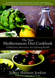 The New Mediterranean Diet Cookbook: A Delicious Alternative for Lifelong Health - eBook  -     By: Nancy Harmon Jenkins, Marion Nestle