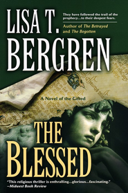 The Blessed, Gifted Series #3   -     By: Lisa Tawn Bergren