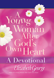 Young Woman After God's Own Heart - A Devotional, A - eBook  -     By: Elizabeth George
