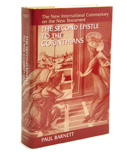 The Second Epistle to the Corinthians: New International Commentary on the New Testament [NICNT]  -              By: Paul Barnett