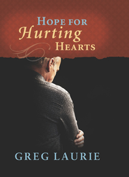Hope for Hurting Hearts - eBook  -     By: Greg Laurie