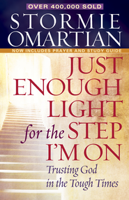 Just Enough Light for the Step I'm On: Trusting God in the Tough Times - PDF Download (personal use only)  [Download] -              By: Stormie Omartian