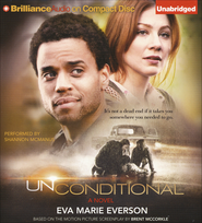 Unconditional: A Novel Unabridged Audiobook on CD  -              By: Eva Marie Everson