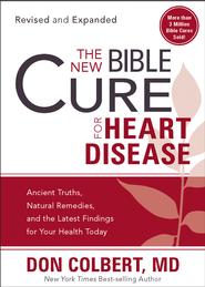 The New Bible Cure for Heart Disease: The New Bible Cure Series (Revised & Expanded) - eBook  -     By: Dr. Don Colbert
