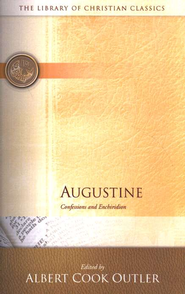 Library of Christian Classics - Augustine: Confessions and Enchiridion  -     Edited By: Albert C. Outler     By: Saint Augustine