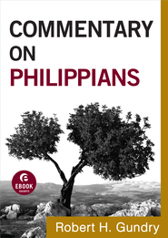 Commentary on Philippians - eBook  -     By: Robert H. Gundry