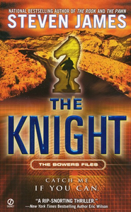 The Knight, Patrick Bowers Series #3   -     By: Steven James