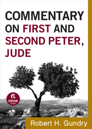 Commentary on First and Second Peter, Jude - eBook  -     By: Robert H. Gundry