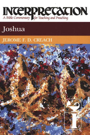 Joshua, Interpretation Commentary  -     By: Jerome Creach