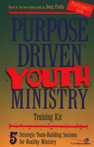 Purpose-Driven Youth Ministry Participant's Guide   -     By: Doug Fields