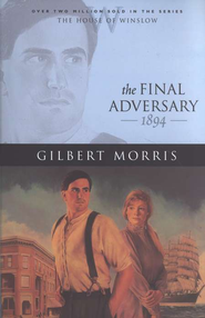 Final Adversary, The - eBook  -     By: Gilbert Morris