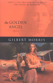 Golden Angel, The - eBook  -     By: Gilbert Morris
