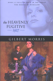 Heavenly Fugitive, The - eBook  -     By: Gilbert Morris