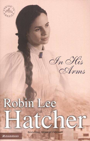 In His Arms, Coming to America Series #3   -     By: Robin Lee Hatcher