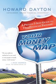 Your Money Map: A Proven 7-Step Guide to True Financial Freedom - eBook  -     By: Howard Dayton