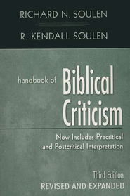 Handbook of Biblical Criticism, Third Edition   -     By: Richard N. Soulen, R. Kendall Soulen