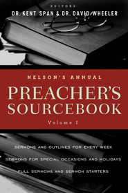 Nelson's Annual Preacher's Sourcebook, Vol. 1 - eBook  -     By: Kent Spann
