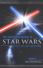 The Gospel According to Star Wars: Faith, Hope, and the Force  -     By: John C. McDowell