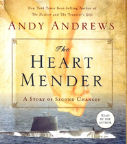 The Heart Mender: A Story of Second Chances, Unabridged CD  -     By: Andy Andrews