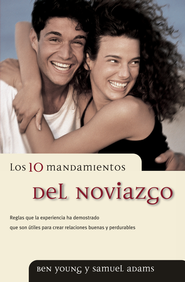 Los 10 mandamientos del noviazgo - eBook  -     By: Ben Young, Samuel Adams