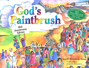 God's Paintbrush: 10th Anniversary Edition   -     By: Sandy Eisenberg Sasso
