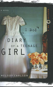 Diary of a Teenage Girl Series, Caitlin #5: I Do   -     By: Melody Carlson