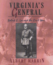 Virginia's General   -     By: Albert Marrin