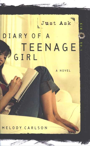 Diary of a Teenage Girl Series, Kim #1: Just Ask   -              By: Melody Carlson