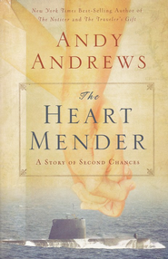 The Heart Mender: A Story of Second Chances - Slightly Imperfect  -              By: Andy Andrews