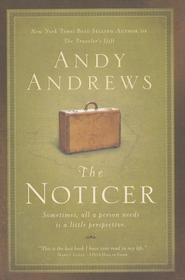 The Noticer    - Slightly Imperfect  -              By: Andy Andrews
