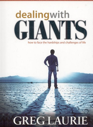 Dealing with Giants: How to Face the Hardships and Challenges of Life - eBook  -     By: Greg Laurie