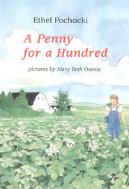 A Penny for a Hundred   -     By: Ethel Pochocki