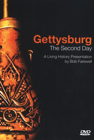 Gettysburg: The Second Day, A Living History  Presentation DVD  -     By: Bob Farewell