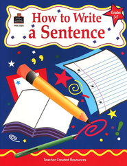 How to Write a Sentence Grades 3-5   -