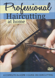 Professional Haircutting at Home: A Complete In-Home Course on Haircutting DVD Set  -              By: Paula Baird
