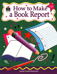How to Make a Book Report Grades 3-6  -