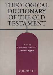 Theological Dictionary of the Old Testament, Volume 3  -     Edited By: G. Johannes Botterweck, Helmer Ringgren