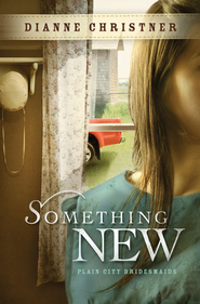Something New - eBook  -     By: Dianne Christner