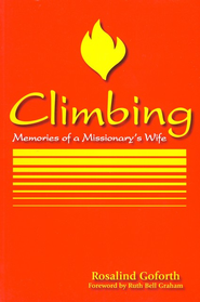 Climbing   -              By: Rosalind B. Goforth