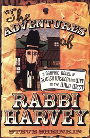 The Adventures of Rabbi Harvey   -     By: Steve Sheinkin