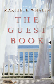 The Guest Book: A Novel - eBook  -     By: Marybeth Whalen