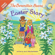 The Berenstain Bears and the Easter Story - eBook  -     By: Jan Berenstain, Mike Berenstain