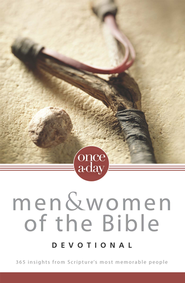 Once-A-Day Men and Women of the Bible Devotional: 365 Insights from Scripture's Most Memorable People - eBook  -     By: Zondervan Bibles