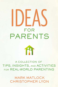 101 Creative Parenting Tips - eBook  -     By: Mark Matlock