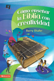 Unleashing God's Word in Youth Ministry - eBook  -     By: Barry Shafer