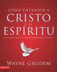 Making Sense of Christ and the Spirit - eBook  -     By: Wayne Grudem
