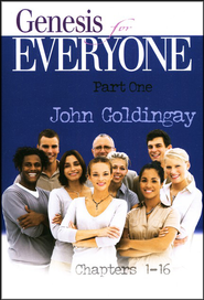 Genesis for Everyone, Part 1: Chapters 1-16 (Old Testament for Everyone)  -     By: John Goldingay